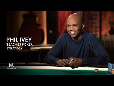 Phil Ivey Teaches Poker Strategy   Official Trailer   MasterClass